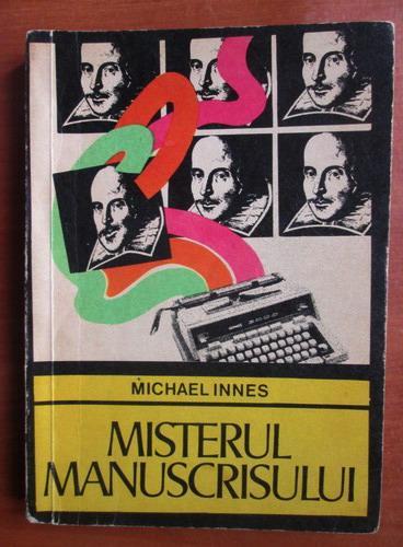 Anticariat: Michael Innes - Misterul manuscrisului