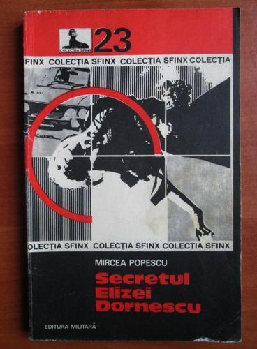 Anticariat: Mircea Popescu - Secretul Elizei Dornescu