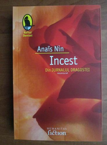 Anticariat: Anais Nin - Incest. Din jurnalul dragostei