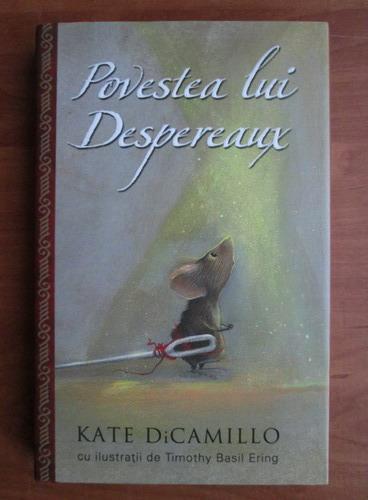 Anticariat: Kate DiCamillo - Povestea lui Despereaux
