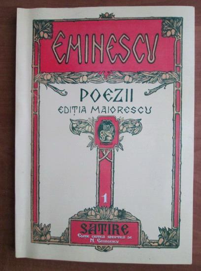 Anticariat: Mihai Eminescu - Poezii 1. Satire