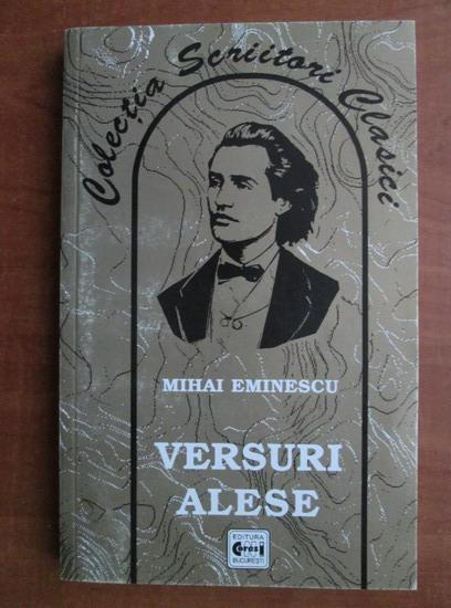 Anticariat: Mihai Eminescu - Versuri alese