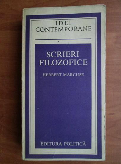 Anticariat: Herbert Marcuse - Scrieri filozofice