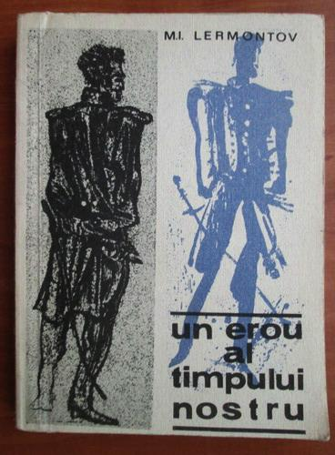 Anticariat: Mihail Lermontov - Un erou al timpului nostru