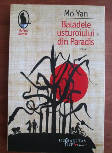Anticariat: Mo Yan - Baladele usturoiului din Paradis