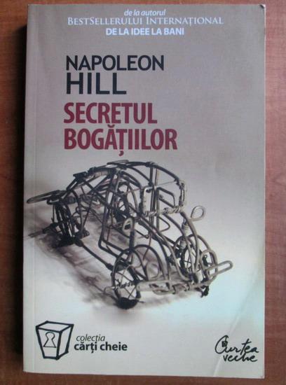 Anticariat: Napoleon Hill - Secretul bogatiilor