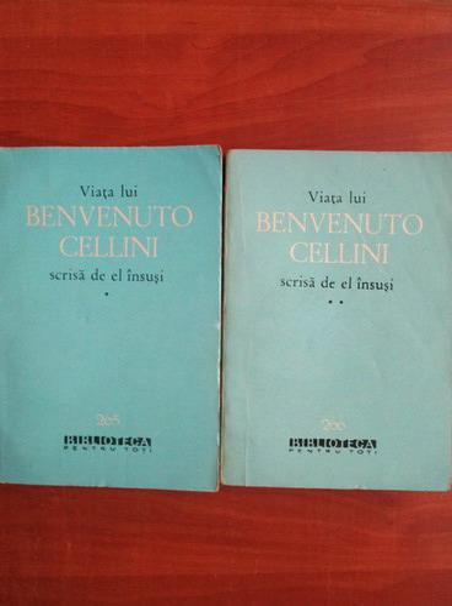 Anticariat: Viata lui Benvenuto Cellini scrisa de el insusi (2 volume)