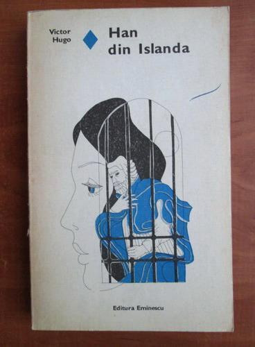 Anticariat: Victor Hugo - Han din Islanda