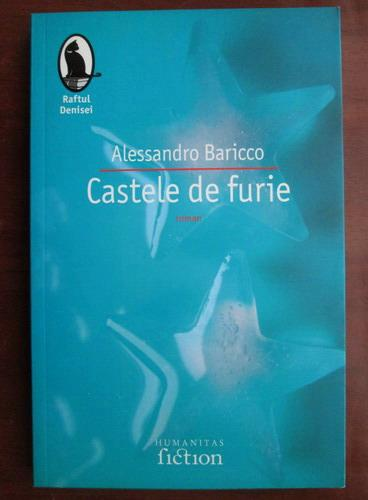 Anticariat: Alessandro Baricco - Castele de furie