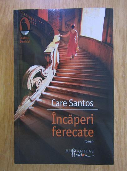 Anticariat: Care Santos - Incaperi ferecate