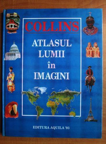 Anticariat: Collins - Atlasul lumii in imagini