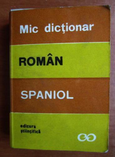 Anticariat: Cristina Isbasescu - Mic dictionar roman-spaniol