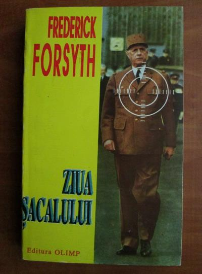 Anticariat: Frederick Forsyth - Ziua sacalului