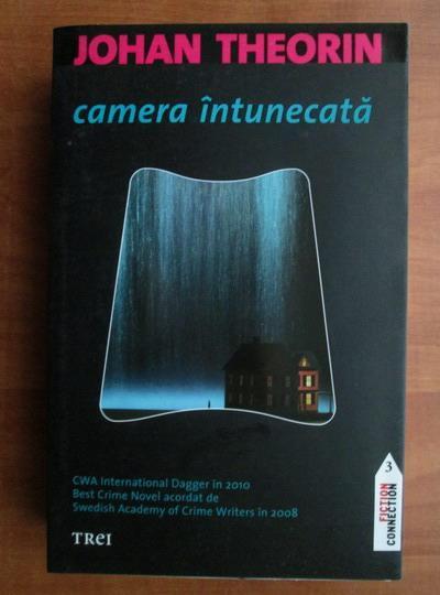 Anticariat: Johan Theorin - Camera intunecata
