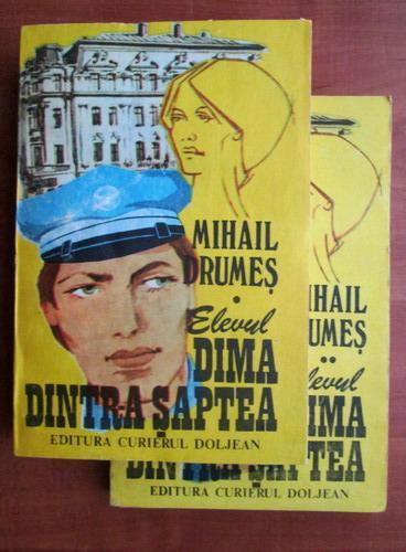 Anticariat: Mihail Drumes - Elevul Dima dintr-a saptea (2 volume)