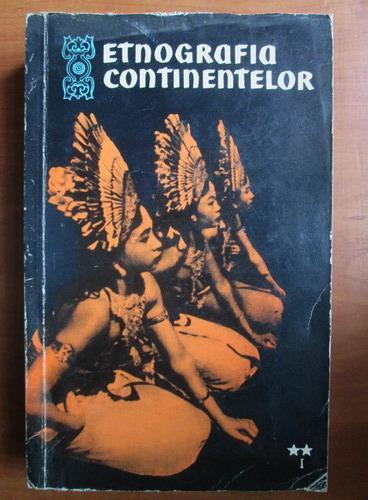 Anticariat: S. P. Tolstov - Etnografia continentelor (volumul 2, partea 1)