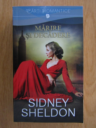 Anticariat: Sidney Sheldon - Marire si decadere