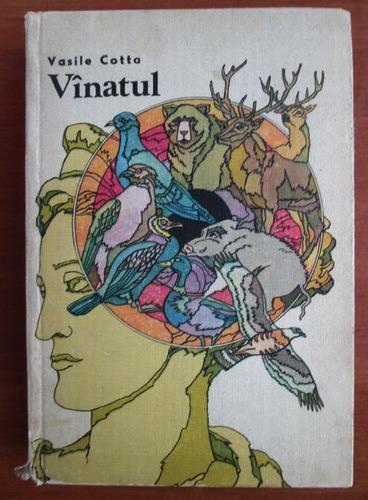 Anticariat: Vasile Cotta - Vanatul