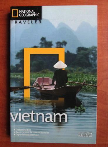Anticariat: Vietnam (colectia National Geographic Traveler, nr. 15)