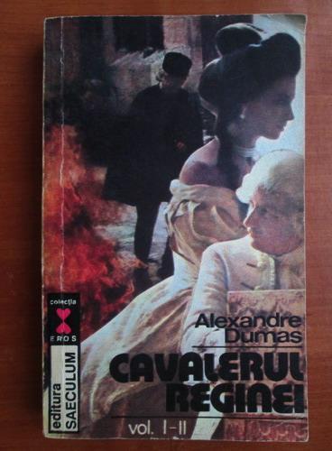 Anticariat: Alexandre Dumas - Cavalerul reginei
