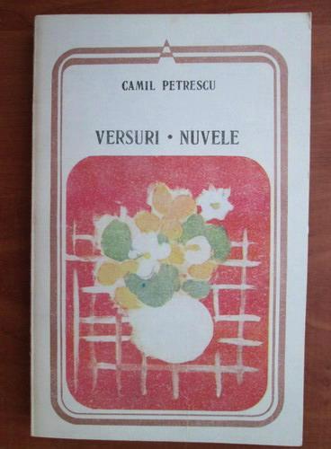 Anticariat: Camil Petrescu - Versuri. Nuvele