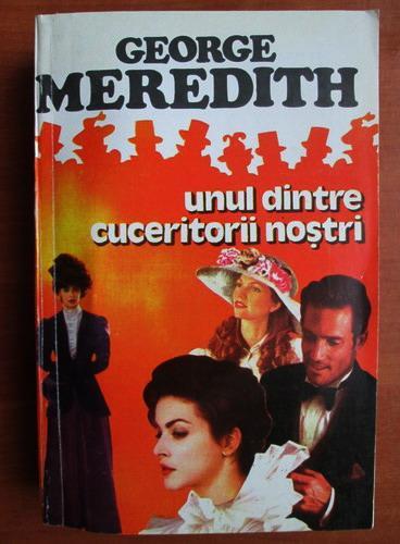 Anticariat: George Meredith - Unul dintre cuceritorii nostri