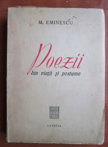 Anticariat: Mihai Eminescu - Poezii din viata si postume (1947)