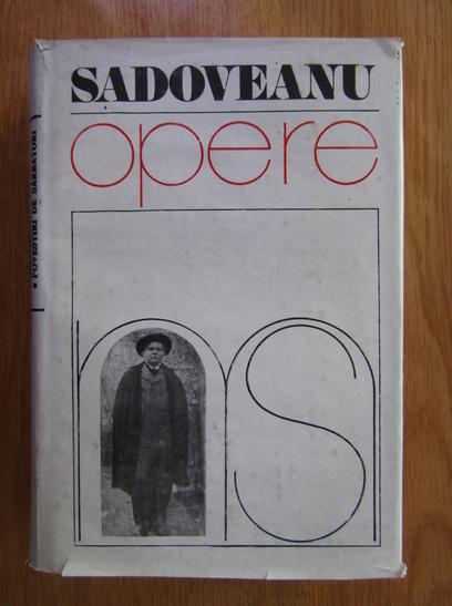 Anticariat: Mihail Sadoveanu - Opere, vol. 3