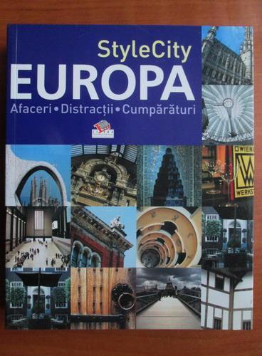 Anticariat: Style City. Europa. Afaceri, distractii, cumparaturi