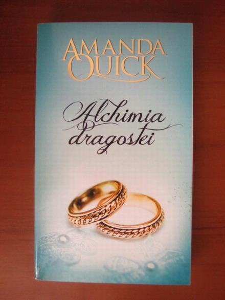 Anticariat: Amanda Quick - Alchimia dragostei