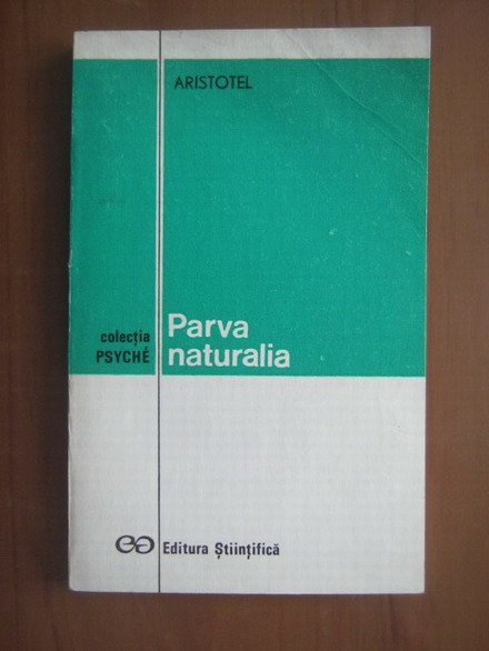 Anticariat: Aristotel - Parva naturalia