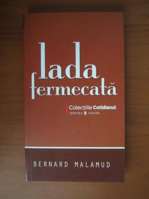 Anticariat: Bernard Malamud - Lada fermecata (Cotidianul)