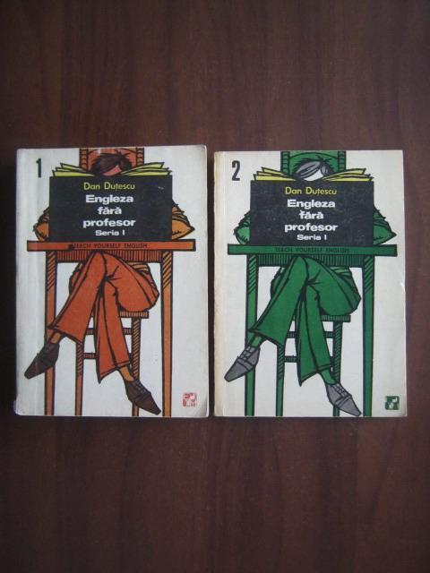 Anticariat: Dan Dutescu - Engleza fara profesor (2 volume)