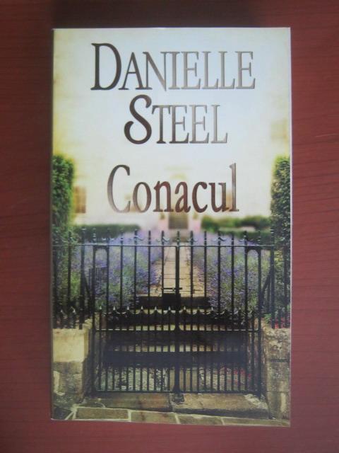 Anticariat: Danielle Steel - Conacul