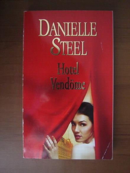 Anticariat: Danielle Steel - Hotel Vendome