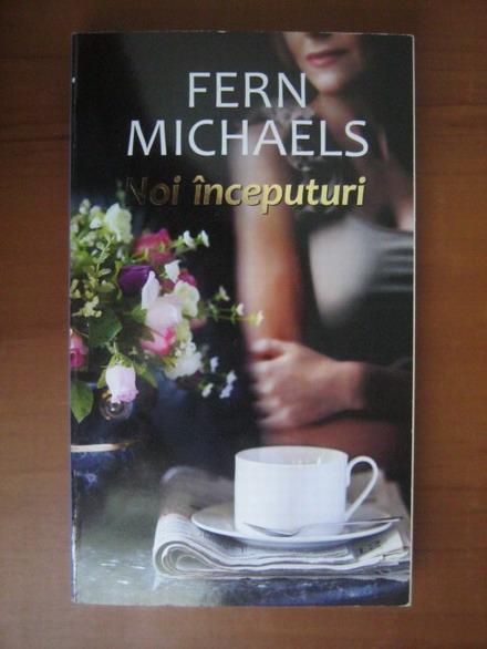 Anticariat: Fern Michaels - Noi inceputuri