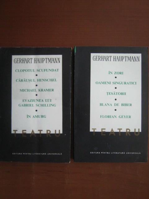 Anticariat: Gerhart Hauptmann - Teatru (2 volume)