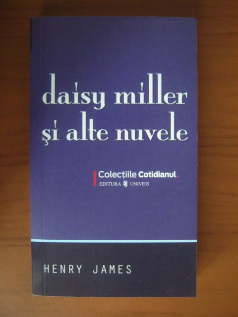 Anticariat: Henry James - Daisy Miller si alte nuvele (Cotidianul)