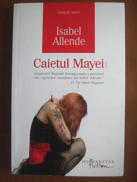 Anticariat: Isabel Allende - Caietul Mayei