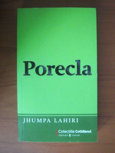 Anticariat: Jhumpa Lahiri - Porecla (Cotidianul)