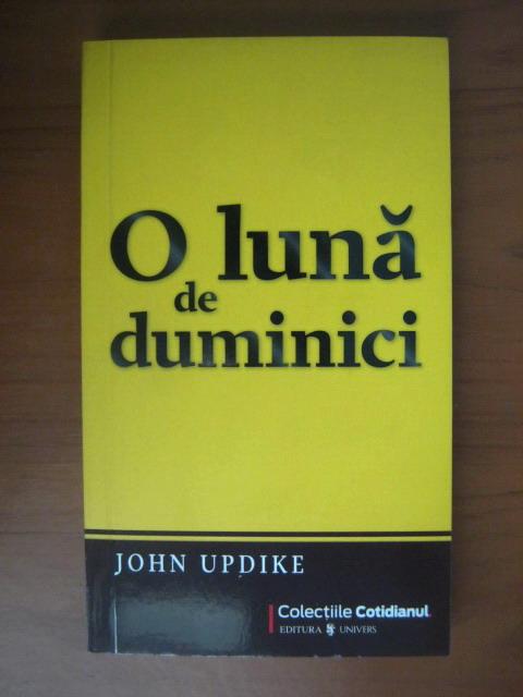 Anticariat: John Updike - O luna de duminici (Cotidianul)