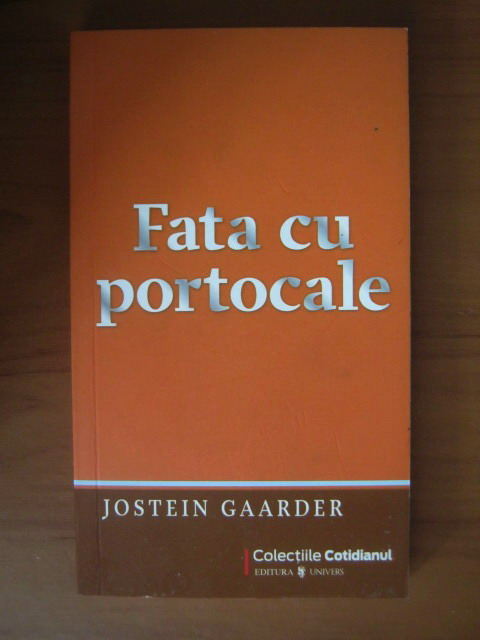 Anticariat: Jostein Gaarder - Fata cu portocale (Cotidianul)