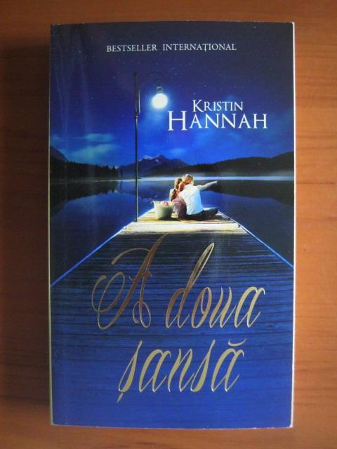 Anticariat: Kristin Hannah - A doua sansa