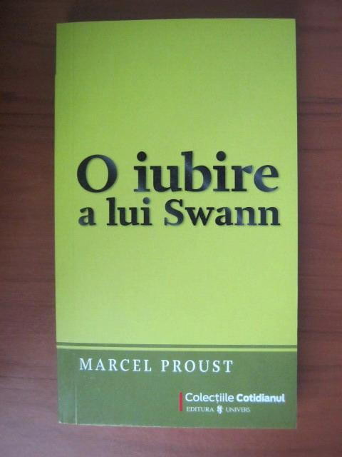 Anticariat: Marcel Proust - O iubire a lui Swann (Cotidianul)