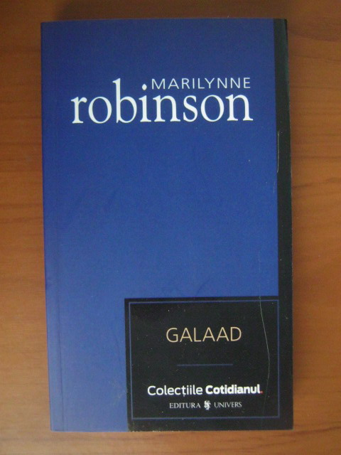 Anticariat: Marilynne Robinson - Galaad (Cotidianul)
