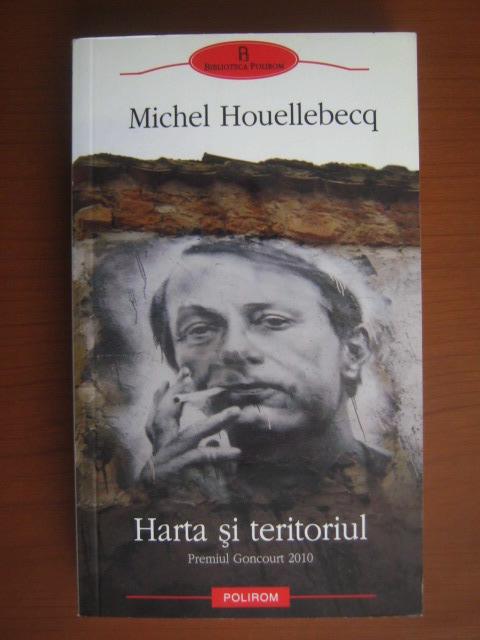 Anticariat: Michel Houellebecq - Harta si teritoriul