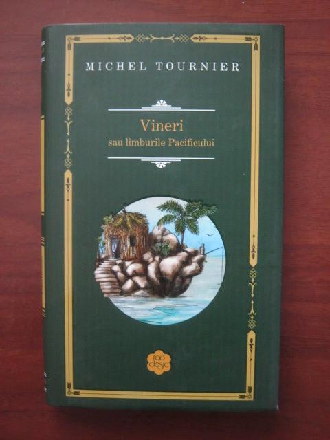 Anticariat: Michel Tournier - Vineri sau limburile Pacificului