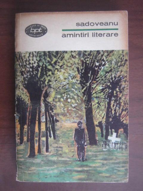 Anticariat: Mihail Sadoveanu - Amintiri literare