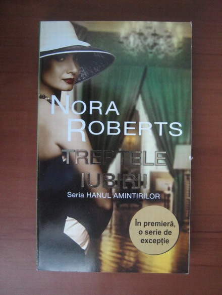 Anticariat: Nora Roberts - Treptele iubirii