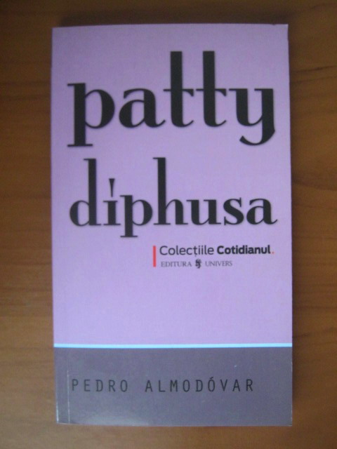 Anticariat: Pedro Almodovar - Patty Diphusa (Cotidianul)